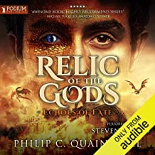 Relic of the Gods: The Echoes Saga, Book 3