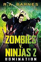 Zombies v. Ninjas 2: Domination (English Edition)