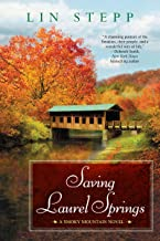 Saving Laurel Springs (A Smoky Mountain Novel Book 8)