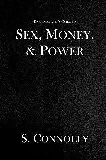 Sex, Money & Power (The Daemonolater's Guide Book 4)