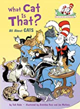 What Cat Is That?: All About Cats (Cat in the Hat's Learning Library)