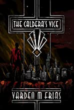 The Caldera's Vice