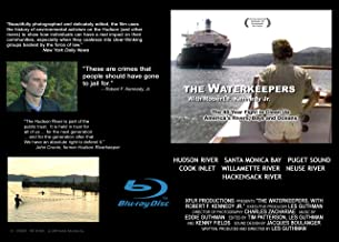 The Waterkeepers, With Robert F. Kennedy Jr.