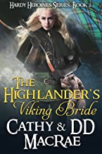 The Highlander's Viking Bride: Book 2 in the Hardy Heroines series
