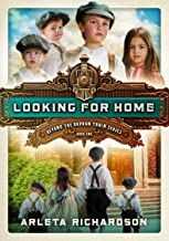 Looking for Home (Beyond the Orphan Train Book 1)