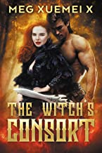 THE WITCH'S CONSORT (The First Witch Book 2)