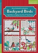 Backyard Birds: 12 Quilt Blocks to Appliqué from Piece O' Cake Designs