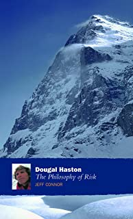 Dougal Haston: The Philosophy Of Risk: The Philosophy Of Risk