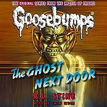 Classic Goosebumps: The Ghost Next Door