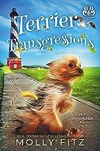 Terrier Transgressions (Pet Whisperer P.I. Book 2)
