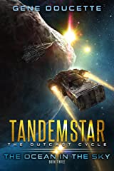 The Ocean in the Sky (Tandemstar: The Outcast Cycle Book 3) Kindle Edition