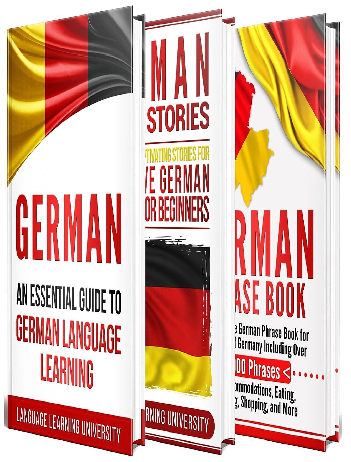 怒る文献ボーカルGerman: Learn German For Beginners Including German Grammar, German Short Stories and 1000+ German Phrases (English Edition)