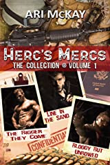Herc's Mercs: The Collection Volume 1 (Herc's Mercs Collection) Kindle Edition