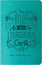 The Bible for Courageous Girls: New Life Version