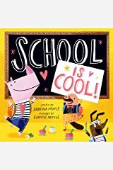 School Is Cool! (A Hello!Lucky Book) Kindle Edition
