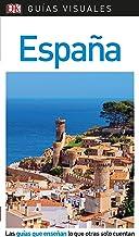 Guía Visual España: Las guías que enseñan lo que otras solo cuentan (GUIAS VISUALES)