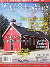 THE OLD SCHOOLHOUSE (THE FAMILY EDUCATION MAGAZINE) 2015 ANNUAL BOOK^