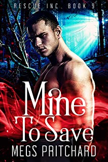 Mine to Save: A Vampire Paranormal Gay Romance (Rescue Inc Book 9)