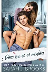 Dime que no es mentira: novela romántica contemporánea (Spanish Edition) Format Kindle