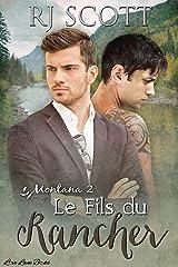 Le Fils du Rancher (Montana - Francais t. 2) Format Kindle