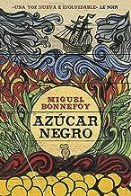 Azúcar negro (Narrativa) (Spanish Edition)