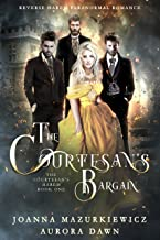 The Courtesans Bargain: The Courtesans Harem Book 1