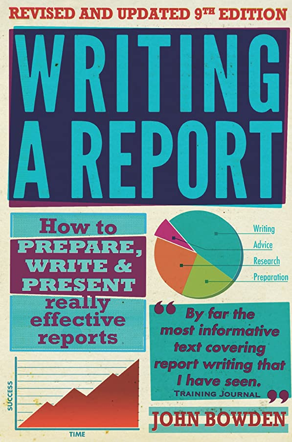 文化甥加速度Writing A Report, 9th Edition: How to prepare, write & present really effective reports (How to Books) (English Edition)