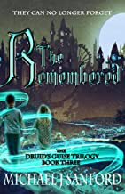 The Remembered (The Druid's Guise Trilogy Book 3)