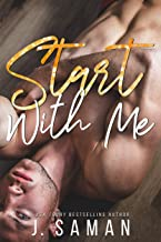 Start With Me: A Best Friends to Lovers Romance (Start Again Series Book 3)