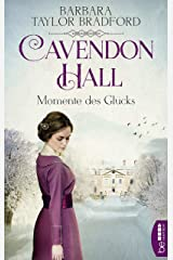 Cavendon Hall - Momente des Glücks (Die Yorkshire-Saga 2) (German Edition) eBook Kindle