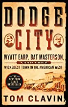 Best tom clavin dodge city Reviews