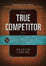 True Competitor: 52 Devotions for Athletes, Coaches, & Parents