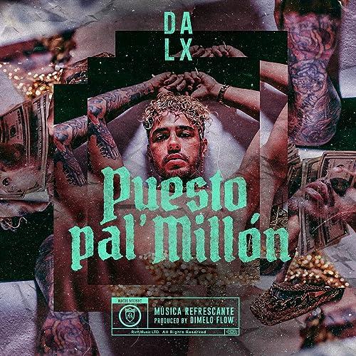 Amazon.com: Puesto pal Millón [Explicit]: Dimelo Flow Dalex ...