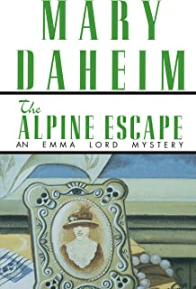 The Alpine Escape: An Emma Lord Mystery