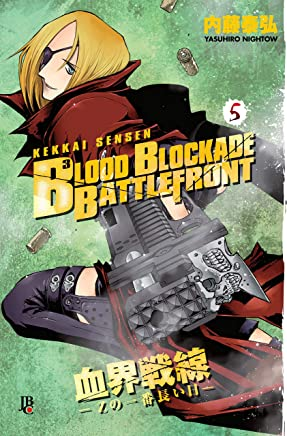 Blood Blockade Battlefront vol. 05