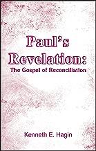 Paul's Revelation: The Gospel of Reconciliation