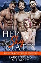 Her Sky Mates: A Reverse Harem Paranormal Romance (Shifters Of The Elements Book 2)