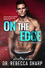 On the Edge: A Brother's Best Friend Romance (Winter Games Book 2)