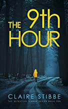 The 9th Hour: A gripping serial killer thriller (The Detective Temeke Crime Series Book 1)