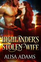 Highlander's Stolen Wife: A Medieval Scottish Historical Romance Book