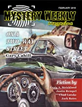 Mystery Weekly Magazine: February 2018 (Mystery Weekly Magazine Issues Book 30)