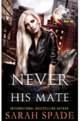Never His Mate: a Rejected Mates Shifter Romance (Claws and Fangs Book 1) (English Edition) Format Kindle