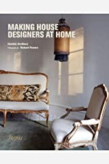 Making House: Designers at Home Hardcover