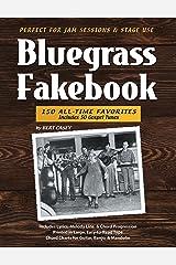 Bluegrass Fakebook 150 All Time Favorites Includes 50 Gospel Tunes for Guitar Banjo & Mandolin Kindle Edition