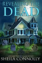 Revealing the Dead (Relatively Dead Mysteries Book 6)