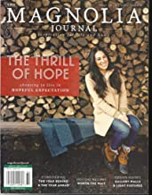 THE MAGNOLIA JOURNAL, INSPIRATION FOR LIFE AND HOME WINTER, 2018 ISSUE NO. 09 ( PLEASE NOTE :: ALL THESE MAGAZINES ARE PET & SMOKE FREE MAGAZINES. NO ADDRESS LABEL. FRESH FROM NEWSSTAND ) ( SINGLE ISSUE MAGAZINE )