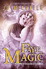 Faye Magic: an Adult Dystopian Paranormal Romance: Sector 16 (The Othala Witch Collection) Kindle Edition