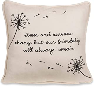 """Pavilion Gift Company Dandelion Wishes - Times and Seasons Change but Our Friendship Will Always Remain 12"""" Decorative Micro Suede Pillow Light Yellow"""