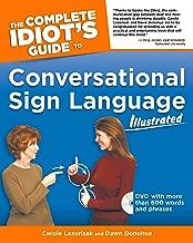The كاملة idiot من دليل إلى conversational Sign Language illustrated