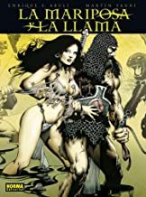 La mariposa y la llama (CÓMIC EUROPEO) (Spanish Edition)